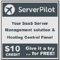 ServerPilot! Your SaaS server management solution and hosting control panel...